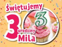 3 urodziny sieci Mila